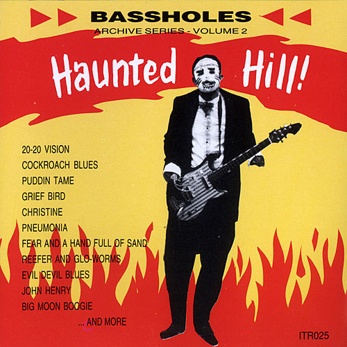 Play & Download Haunted Hill by The Bassholes | Napster