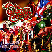 Play & Download It's Christmas Time! (Original Recordings) by El Gran Combo De Puerto Rico | Napster