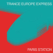 Trance Europe Express - Paris Station by Various Artists
