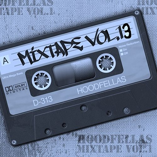 Mixtape Vol.13 by Hood Fellas