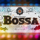 Play & Download Bossa Trancelations by Various Artists | Napster