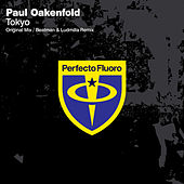 Play & Download Tokyo by Paul Oakenfold | Napster