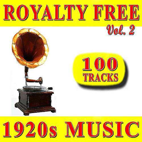 Play & Download Royalty Free 1920s Music, Vol. 2 (Special Edition) by 1920s Music Firm | Napster