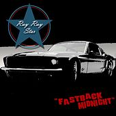 Play & Download Fast Back Midnight - Single by Ray Ray Star | Napster