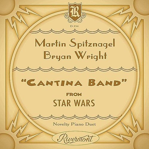 Play & Download Star Wars: Cantina Band in Ragtime by Martin Spitznagel | Napster