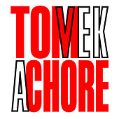 A Chore by Tom Vek
