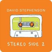 Stereo Side 2 by David Stephenson