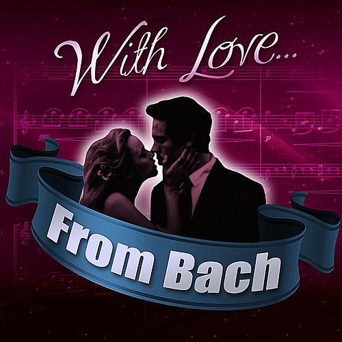 Play & Download With Love... From Bach by London Philharmonic Orchestra | Napster
