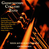 Play & Download Your 20 Favourite Hymns by Grimethorpe Colliery Band | Napster