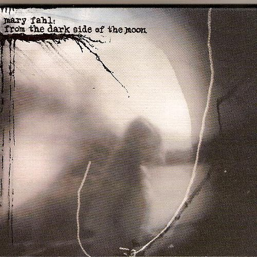 Play & Download From The Dark Side of the Moon by Mary Fahl | Napster