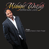 Play & Download Midnight Worship by Gershwin Lake | Napster