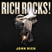 Rich Rocks by John Rich