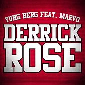 Play & Download Derrick Rose (Dirty) (feat. Marvo) - Single by Yung Berg | Napster