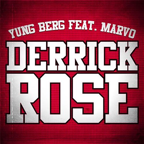 Derrick Rose (Dirty) (feat. Marvo) - Single by Yung Berg