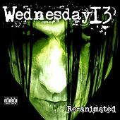 Play & Download Re-Animated by Wednesday 13 | Napster