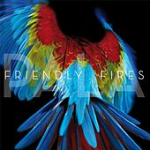 Play & Download Pala by Friendly Fires | Napster