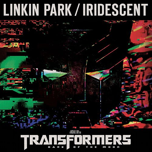 Play & Download Iridescent by Linkin Park | Napster
