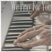 Play & Download We Pray For You (Youtubers Edition) - Single by J Rice | Napster