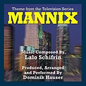 Mannix - Theme from the TV Series (Lalo Schifrin) - Single by Dominik Hauser