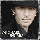 Play & Download Michael Grimm by Michael Grimm | Napster