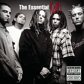 Play & Download The Essential Korn by Korn | Napster