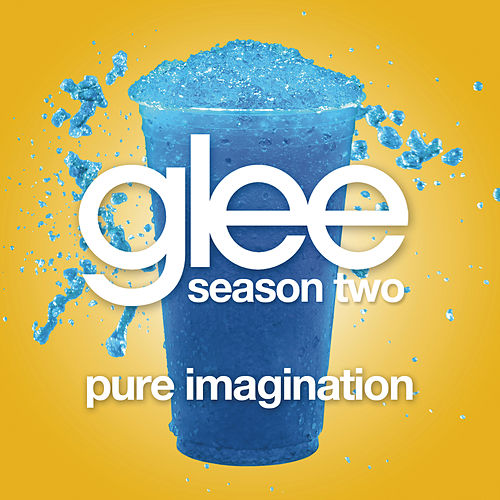 Play & Download Pure Imagination (Glee Cast Version) by Glee Cast | Napster
