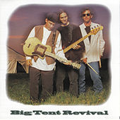 Play & Download Big Tent Revival by Big Tent Revival | Napster