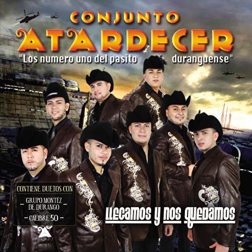 Play & Download Llegamos Y Nos Quedamos by Conjunto Atardecer | Napster