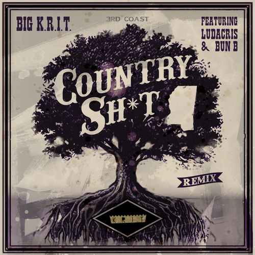 Play & Download Country Sh*t (Remix) by Big K.R.I.T. | Napster