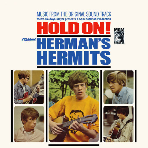 Play & Download Hold On! (Music From The Original Soundtrack) by Herman's Hermits | Napster