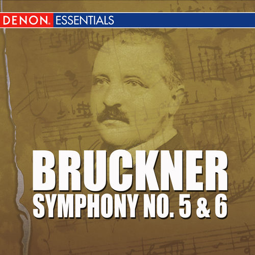 Play & Download Bruckner - Symphony No. 5 & 6 by Vienna Philharmonic Orchestra | Napster