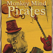Play & Download Monkey Mind Pirates by Z Puppets Rosenschnoz | Napster