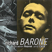 Between Heaven and Cello by Richard Barone