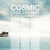 Play & Download Cosmic Chill Lounge Vol. 5 by Various Artists | Napster