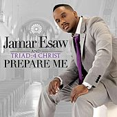 Play & Download Prepare Me by Jamar Esaw | Napster