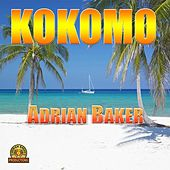 Kokomo - Single by Adrian Baker
