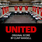 United - Original Score von Clint Mansell