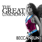 The Great Unknown by Becca Neun