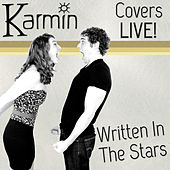 Written in the Stars (Original by Tinie Tempah feat. Eric Turner) von Karmin