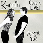 Forget You (Original by Cee Lo Green) von Karmin
