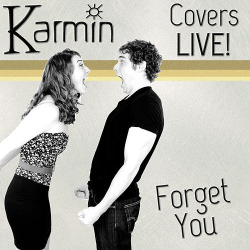 Play & Download Forget You (Original by Cee Lo Green) by Karmin | Napster