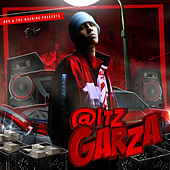 @Itz Garza by Various Artists