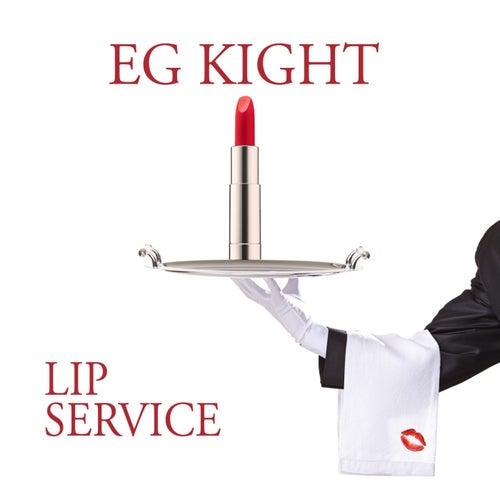 Lip Service by E.G. Kight