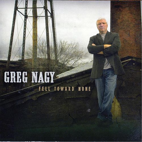 Play & Download Fell Toward None by Greg Nagy | Napster