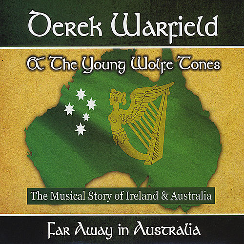 Play & Download Far Away In Australia by Derek Warfield | Napster