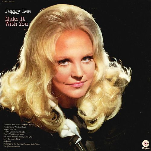 Play & Download Make It With You by Peggy Lee | Napster