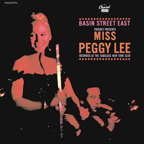 Basin Street Proudly Presents Peggy Lee by Peggy Lee