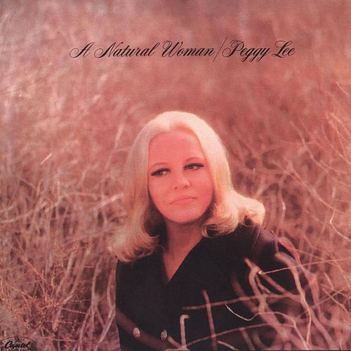 A Natural Woman von Peggy Lee