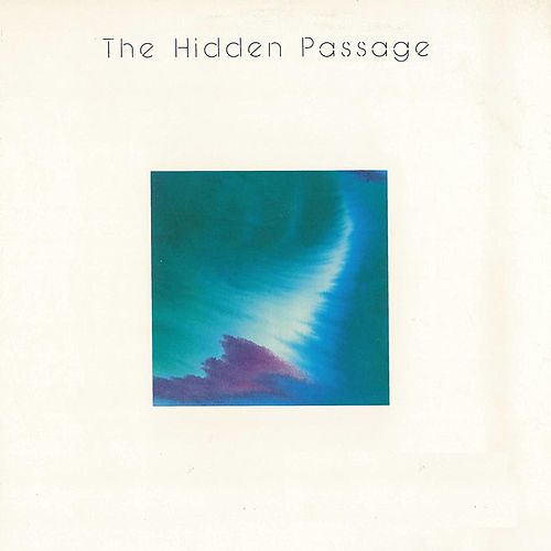 The Hidden Passage by Maranatha! Instrumental