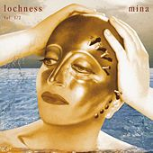 Play & Download Lochness Vol. 1 & 2 by Mina | Napster